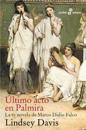 Último acto en Palmira (VI) (Pocket)