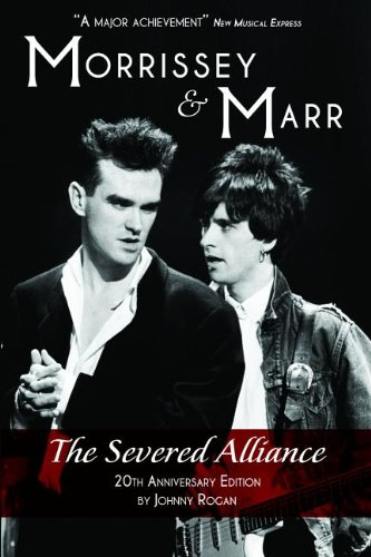 morrissey-and-marr-the-severed-alliance-updated-twentieth-anniversary-edition
