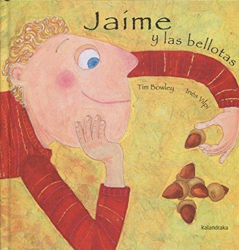 Jaime y Las Bellotas por Tim Bowley
