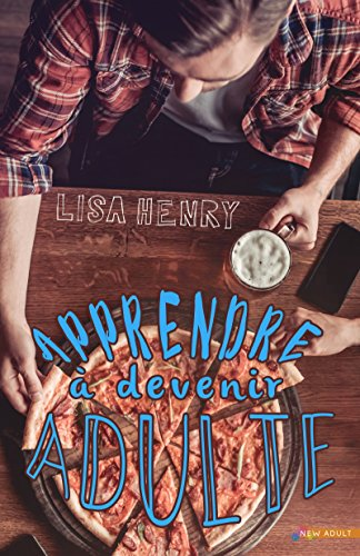 Apprendre à devenir adulte par [Henry, Lisa]