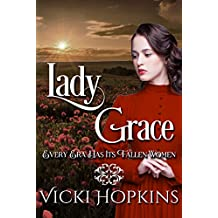 Lady Grace: Ladies of Disgrace (English Edition)