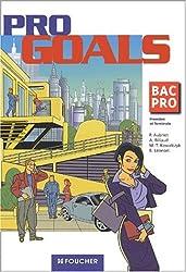 Foucher Langues : Pro Goals, BAC PRO