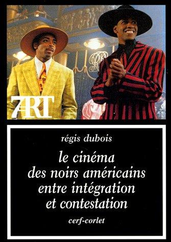 Le cinma des Noirs amricains entre intgration et contestation