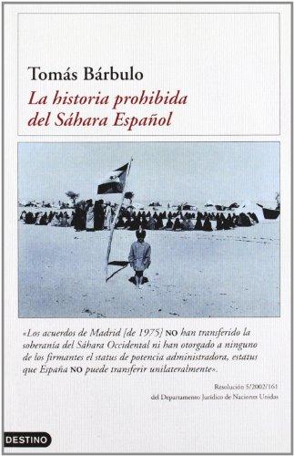 Descargar Libro La historia prohibida del Sáhara español (Imago Mundi) de Tomás Bárbulo