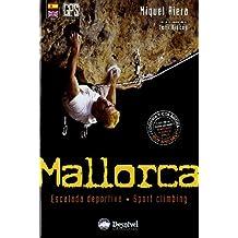 Mallorca : escalada deportiva (Guias De Escalada)
