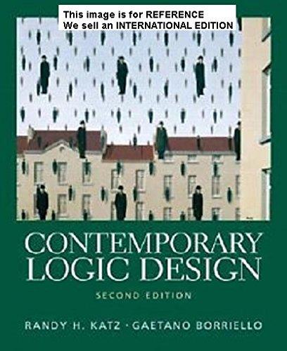 Contemporary Logic Design by Randy H. Katz, Gaetano Borriello(Int' Ed Paperback) 2 Edition