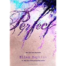 [ PERFECT ] by Hopkins, Ellen ( Author) Dec-2013 [ Paperback ]