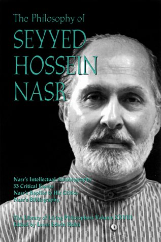 The Philosophy of Seyyed Hossein Nasr (Library of Living Philosophers)