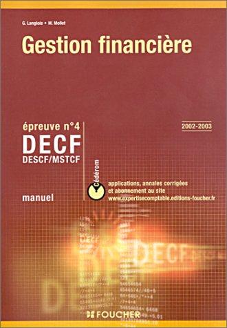 Gestion financière 2002-2003 épreuve numéro 4 : DECF - DESCF - MSTCF
