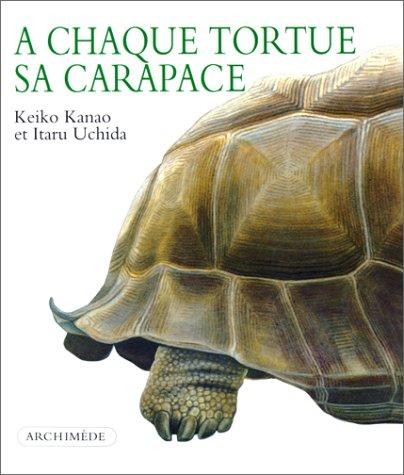 A chaque tortue sa carapace par Keiko Kanao
