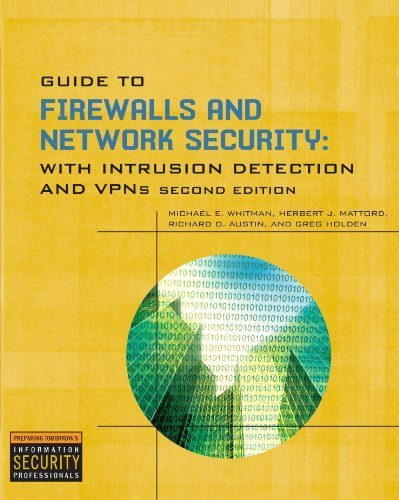 Guide to Firewalls and Network Security 2nd edition by Whitman, Michael E., Mattord, Herbert J., Austin, Richard, H (2008) Paperback