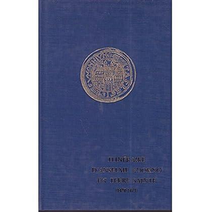 Itinéraire d'Anselme Adorno en Terre sainte : 1470-1471