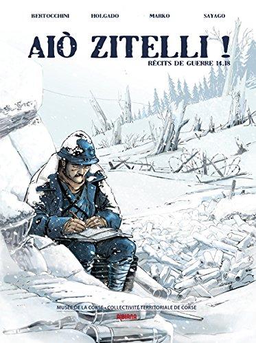 Aio Zitelli : Récits de guerre 14-18