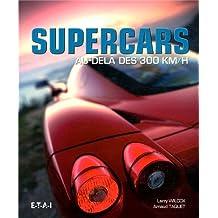 Supercars : Au-delà des 300 km/h