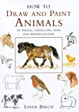 How to Draw and Paint Animals
