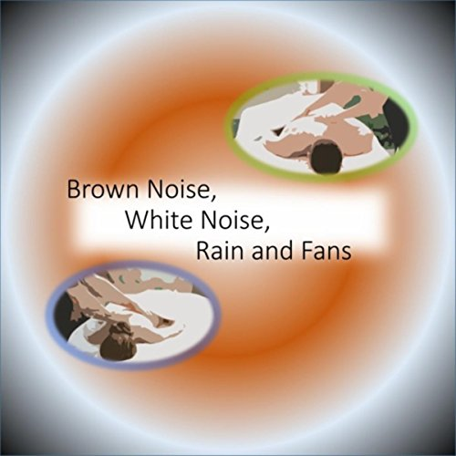 brown-noise-white-noise-rain-and-fans-effervescent-meditations