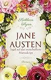 Jane Austen - Jagd auf das verschollene Manuskript von Kathleen Flynn