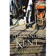 The Only Victor: (Richard Bolitho: Book 20)