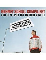 Mehmet Scholl CD ::: Vor dem Spiel ist nach dem Spiel. Mehmet Scholl kompiliert, Vol. 1