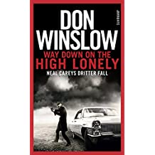 Way Down on the High Lonely: Neal Careys dritter Fall (Neal-Carey-Serie 3)