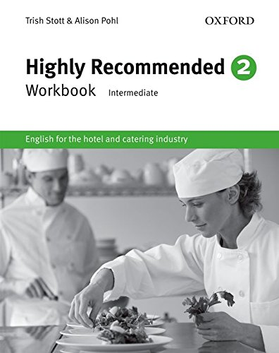 Highly recommended. Workbook. Per gli Ist. tecnici e professionali: Highly Recommended 2. Workbook por Alison Pohl