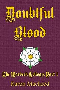 DOUBTFUL BLOOD (The Warbeck Trilogy Book 1) (English Edition) di [MacLeod, Karen]