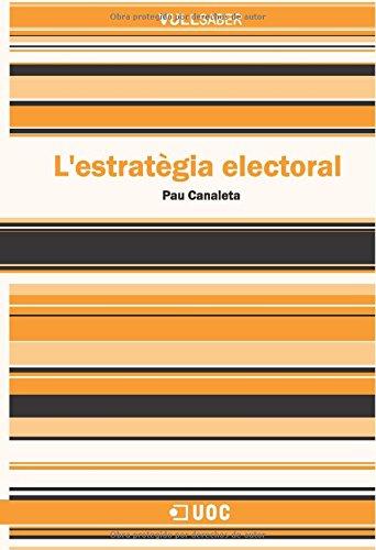 L'estratègia electoral (VullSaber)