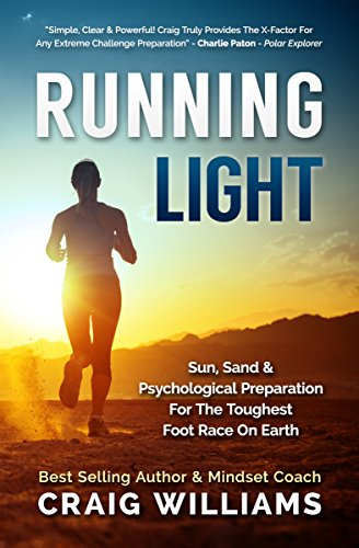 running-light-sun-sand-the-psychological-preparation-for-the-toughest-foot-race-on-earth-the-maratho
