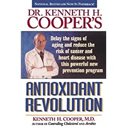 Dr. Kenneth H. Cooper's Antioxidant Revolution
