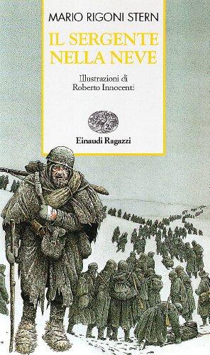 Il sergente nella neve. Ediz. illustrata