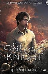 Silver Knight: Le pavillon des chimères, T2