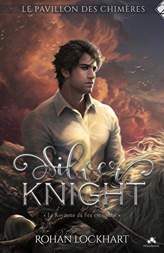Silver Knight: Le pavillon des chimres, T2
