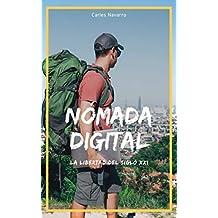 Nómada Digital: La Libertad del S. XXI
