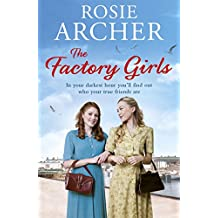 The Factory Girls: The Bomb Girls 3