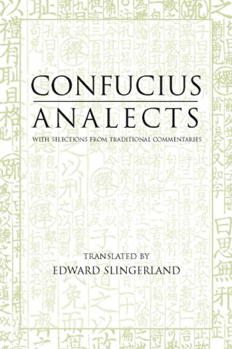 Analects: With Selections from Traditional Commentaries (Hackett Classics Series) por Confucius