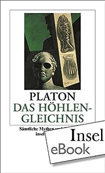 Das Höhlengleichnis: Sämtliche Mythen und Gleichnisse (insel taschenbuch) von [Platon]