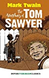 The Adventures of Tom Sawyer (Dover Children's Evergreen Classics) (English Edition)