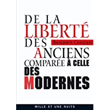 De la liberté des anciens comparée à celle des modernes (La Petite Collection t. 566) (French Edition)