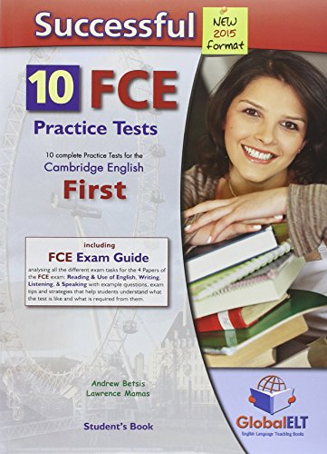 Successful FCE. 10 practice tests. Student's Book-Self study guide. Per le Scuole superiori. Con CD Audio formato MP3. Con espansione online