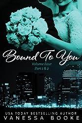 Bound to You: Volume 4 (Part 1 & 2) (Millionaire's Row)