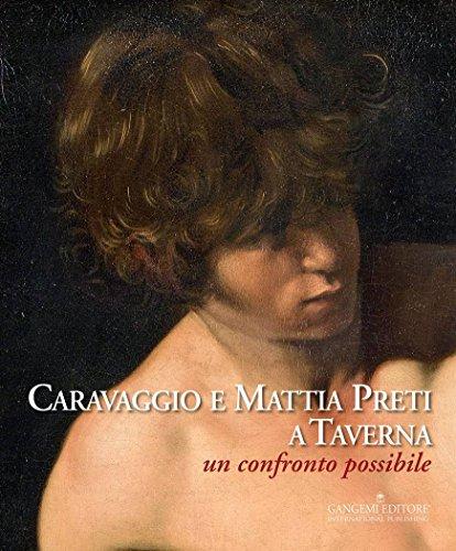Caravaggio e Mattia Preti a Taverna: Un confronto possibile (Italian Edition)