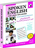 Spoken English for Urdu Speakers: How To Convey Your Ideas In English At Home, Market and Business for Urdu Speakers