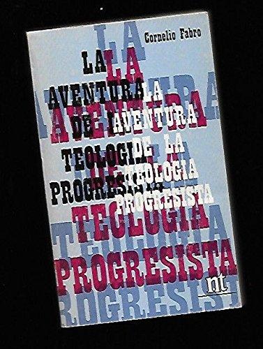 La aventura de la teología progresista (NT temas)