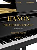 #7: Hanon: The Virtuoso Pianist in Sixty Exercises, Book 1: Piano Technique (Revised Edition)