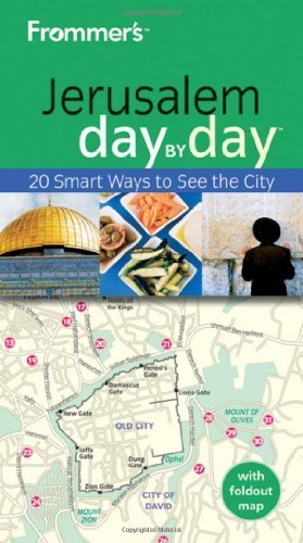 Frommer's Jerusalem Day by Day (Frommer's Day by Day - Pocket) by Gordon, Buzzy Published by John Wiley & Sons (2010)