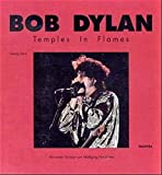Bob Dylan: Temples in Flames