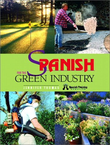 Spanish for the Green Industry por Jennifer Thomas