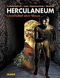 Herculaneum - verschüttet vom Vesuv. Ein Entdeckungsbuch für Kinder - Susanne Birker