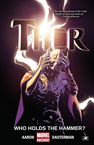 Thor Vol. 2: Who Holds The Hammer? (Thor (2014-2015))