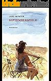 Septemberspiele (Zwischen Mord und Mordsvergnügen 2)